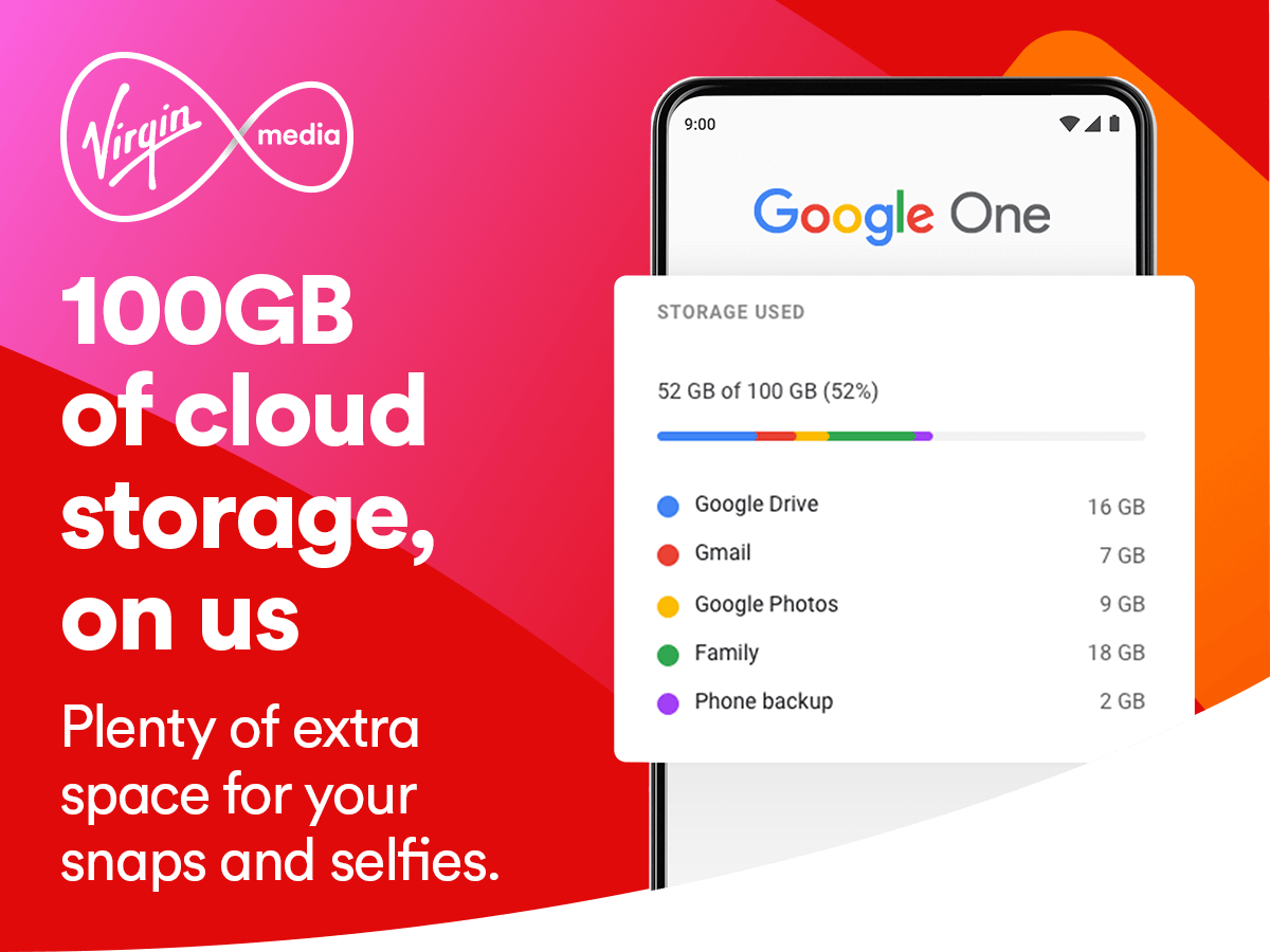 100GB of cloud storage, on us. Plenty of extra space for your snaps and selfies.